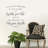 Life is not measured by the number of breaths | Wall Decal ...