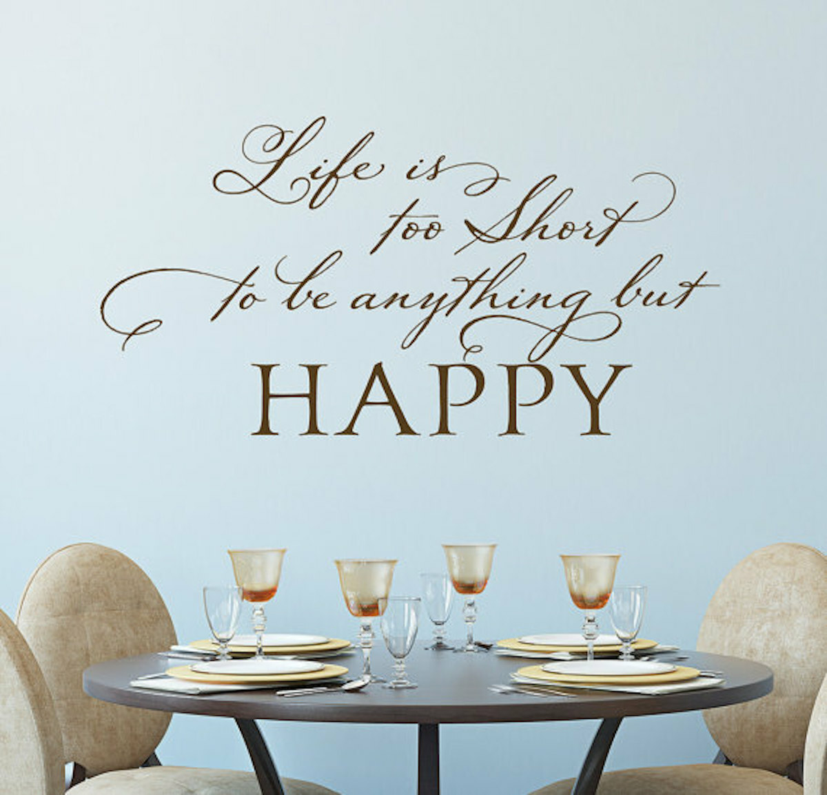 Life Inspiring Quotes Life Is Too Short Wall Decal