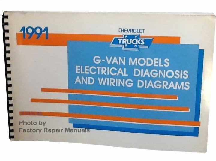 1991 Chevy G Van Electrical Diagnosis & Wiring Diagram