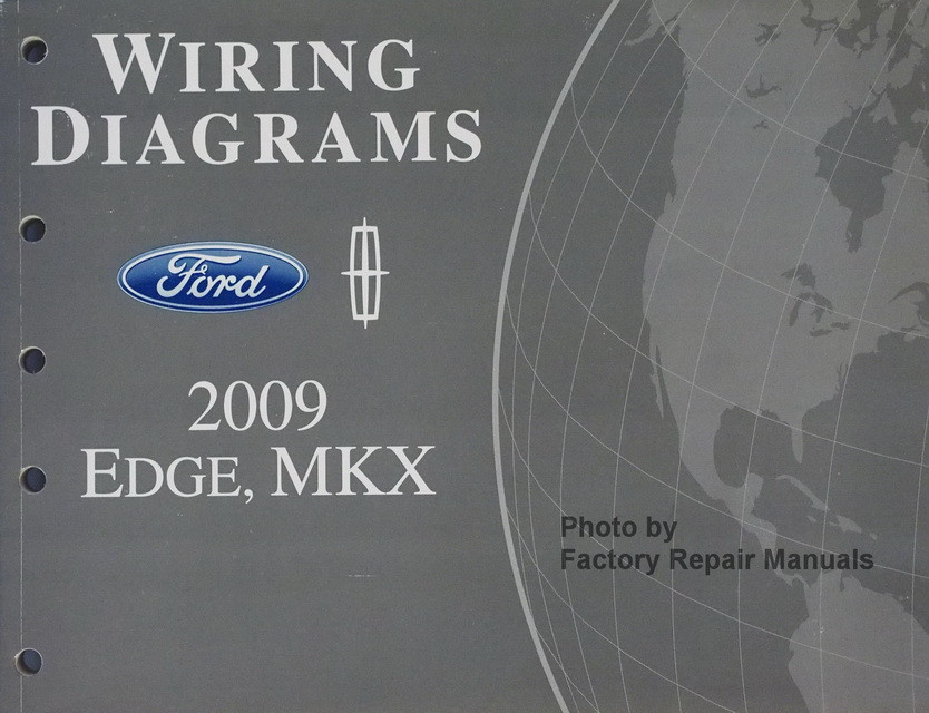 2009 Ford Edge & Lincoln MKX Electrical Wiring Diagrams Manual Original  Factory Repair Manuals