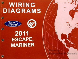 2011 Ford Escape & Mercury Mariner Electrical Wiring Diagrams Manual  Gas Models  Factory