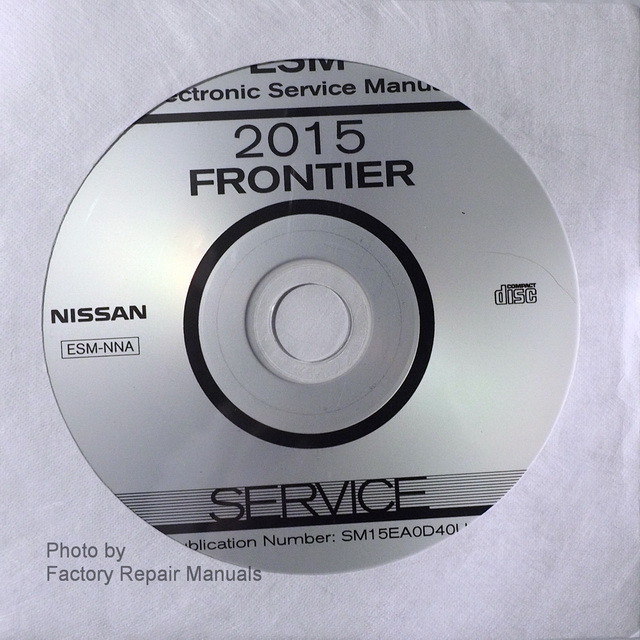2015 Nissan Frontier Factory Service Manual CDROM