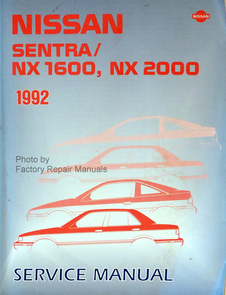 1992 Nissan Sentra and NX Coupe Factory Shop Service