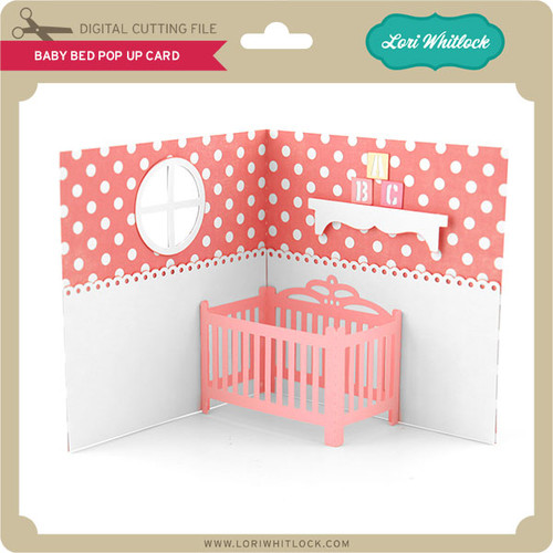 Baby Bed Pop Up Card Lori Whitlocks SVG Shop