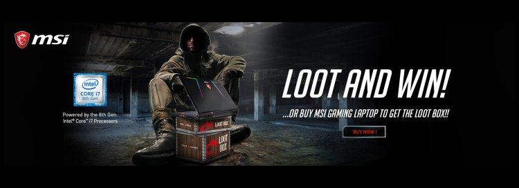 Buy MSI Gaming Laptop to get the Loot Box!