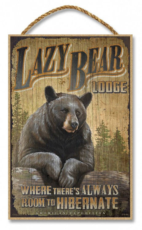 Lazy Bear Lodge Rustic Advertising Wooden 7 x 105 Sign