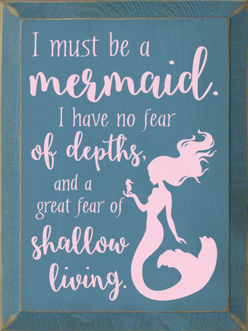 I Must Be A Mermaid 9x12 Wood Sign Country Marketplace
