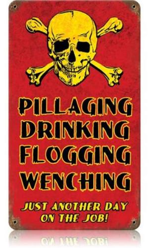 Vintage Pillaging Drinking Pirates Metal Sign