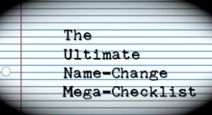 THE ULTIMATE NAME CHANGE CHECKLIST FOR MARRIAGE