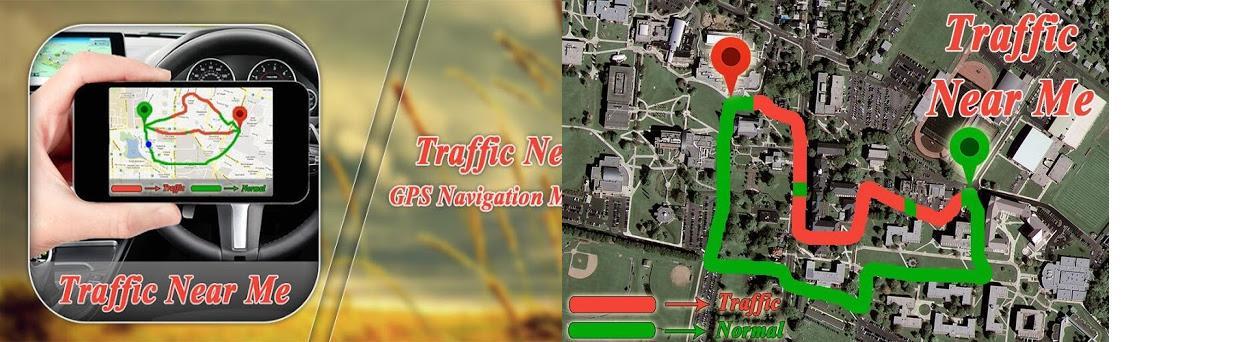 Traffic Near Me : GPS Navigation Maps Traffic 1 0 apk