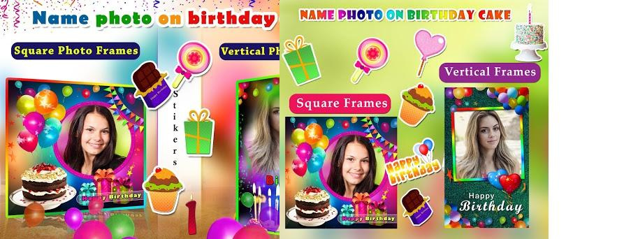 Name Photo On Birthday Cake Frames Wishes Preview Screenshot
