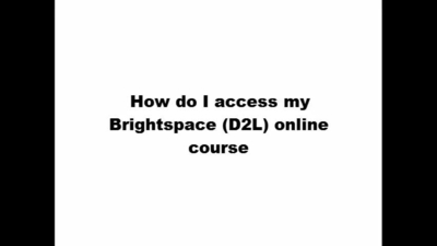How do I access my Brightspace (D2L) online course