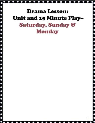 15 MINUTE DRAMA PLAY SCRIPT & UNIT: SATURDAY SUNDAY