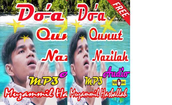 Qunut Nazilah Mp3 Merdu Muzammil Hasballah 10 Apk Download