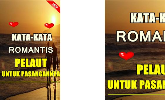 Kata Romantis Pelaut Untuk Pasangannya Terbaru 2 1 Apk Download For