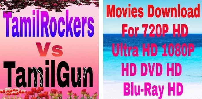 TamilRockers-HD For TamilGun New Tamil Movies on Windows PC Download