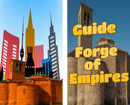 Guide Forge of Empires 1 0 apk download for Android • com clans