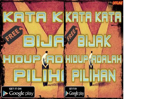 Kata Kata Bijak Hidup Adalah Pilihan 2 0 2 Apk Download For Android