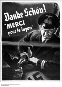 Another anti-gossip poster. This time in French and featuring a seriously creepy looking Nazi.