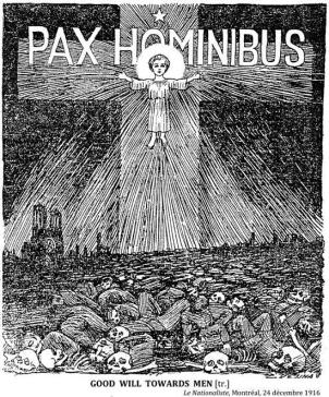 "Nothing says Christmas like widespread death! Pax Hominibus is ""Peace on earth."""