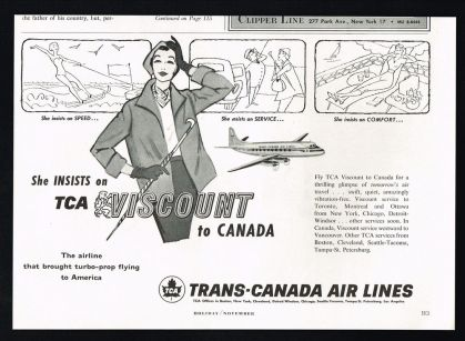 Part of the reason Canadian Pacific dominates my collection of pictures is that the Trans Canada Airlines geared their ads towards getting Canadians to travel abroad via their planes or having people outside Canada use their services. This TCA ad is an example of them attempting to bring tourists to Canada as well as advertise their international flights.