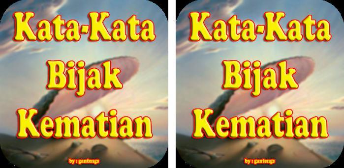 Kata Mutiara Islam Tentang Kematian 2 0 Apk Download For Android