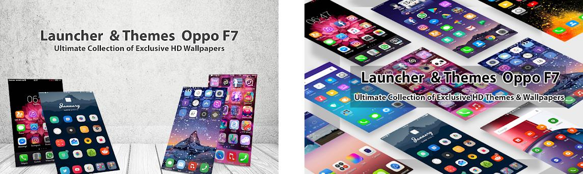 Launcher theme OPPO F7: F7 plus selfie expert 2019 1 0 10 apk