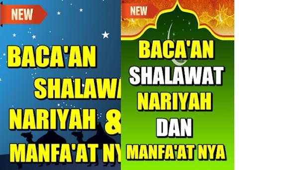 Bacaan Sholawat Nariyah Dan Manfaatnya 100 Apk Download