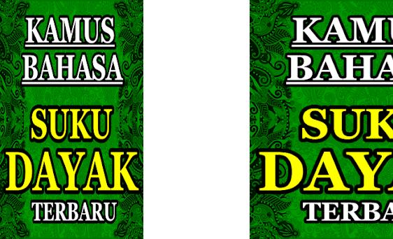 Kamus Bahasa Suku Dayak Kaltim Terbaru preview screenshot
