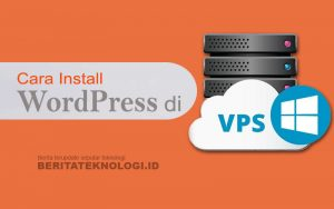 cara install wordpress di VPS