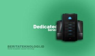 Mengenal Dedicated Server, Inilah Kelebihan dan Kekurangannya