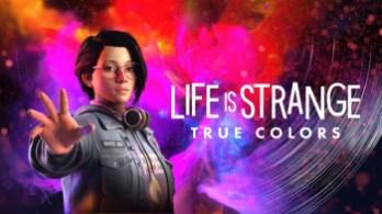 Seri Baru Life Is Strange: True Colors Membawa Banyak Perbedaan