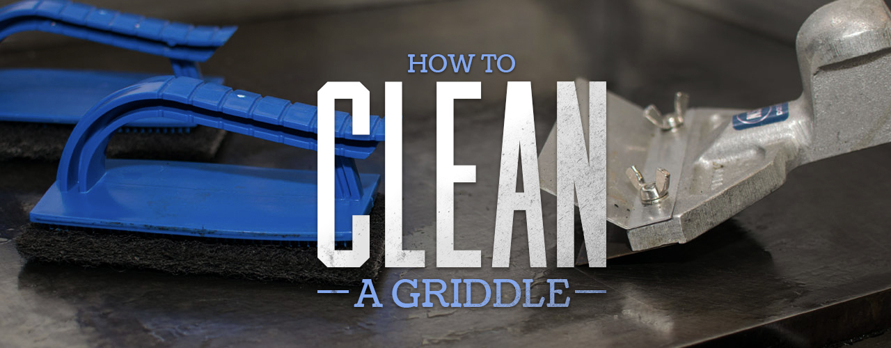 How to Clean a Griddle  WebstaurantStore