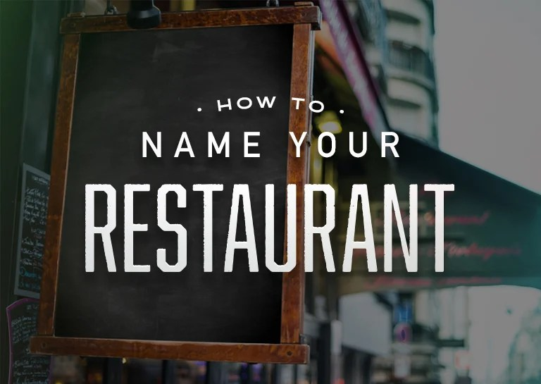 How To Name A Restaurant
