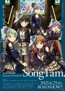 BanG Dream! Movie: Episode of Roselia - II: Song I Am. Episode 1 English Subbed