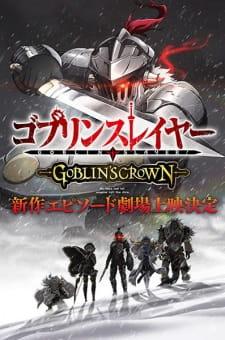 Goblin Slayer: Goblin's Crown (Dub) Episode 1 English Subbed