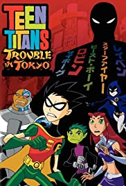 Teen Titans: Trouble in Tokyo (Dub) Episode 1 English Subbed
