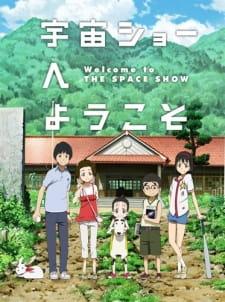 Uchuu Show e Youkoso (Dub) Episode 1 English Subbed