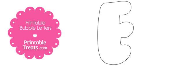 Printable Bubble Letter E Template Printable Treats Com