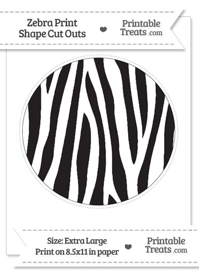 Extra Large Zebra Print Circle Cut Out — Printable Treats.com