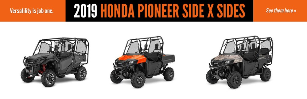 medium resolution of 2019 honda pioneer side x sides click here to view the models