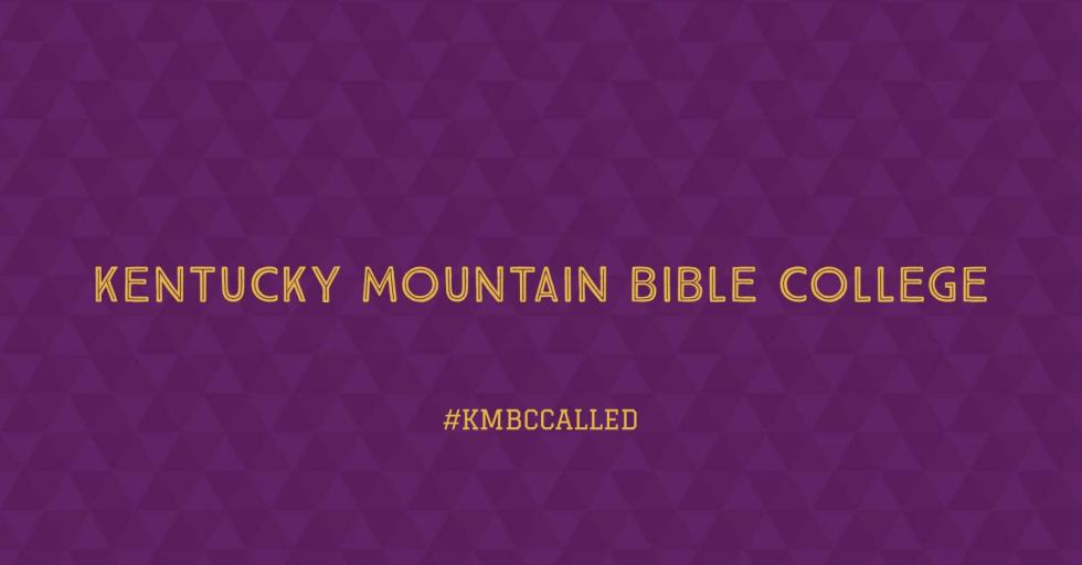 Ministry. Selflessness. Transformation. Kentucky Mountain Bible College