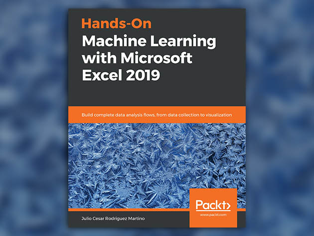 Hands-On Machine Learning with Microsoft Excel 2019 [eBook] 1