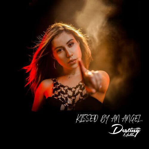 Destiny Malibu - Kissed By An Angel