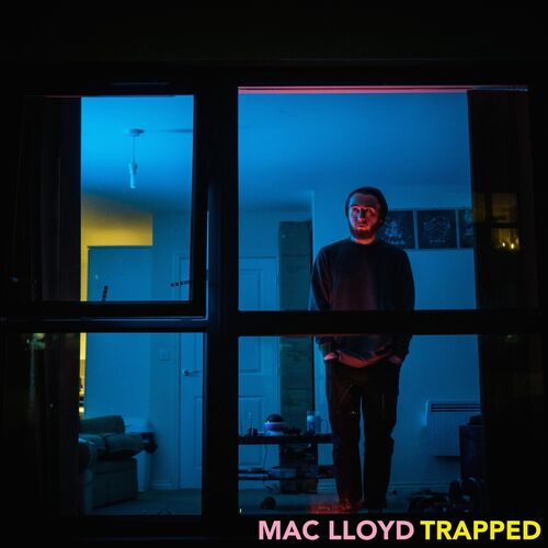 Mac Lloyd - Trapped