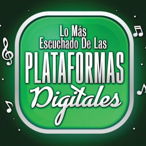 Various Artists - Lo Mas Escuchado De Las Plataformas Digitales (Album 2020)