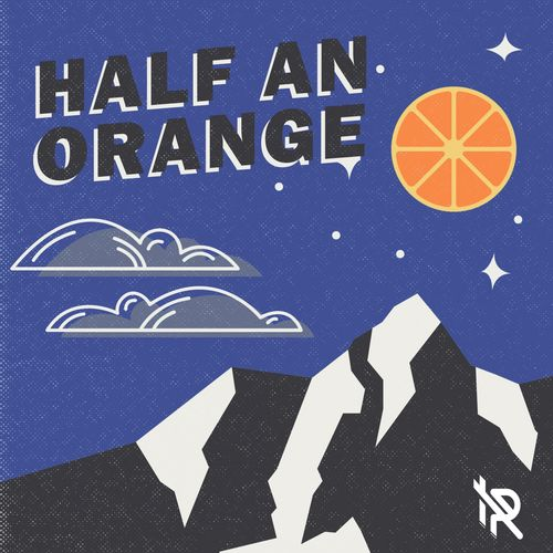 Half An Orange - Far From Young