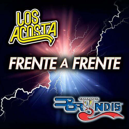 Frente A Frente Los Acosta - Grupo Bryndis