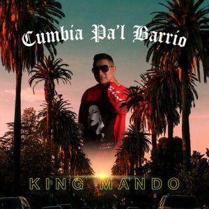 King Mando - Cumbia Pa'l Barrio (Album 2020)