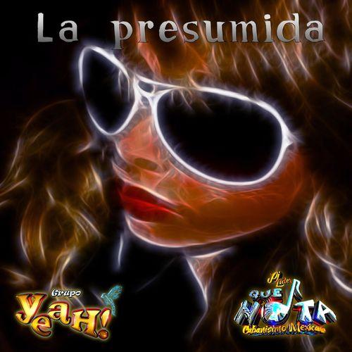 La Presumida (feat. Grupo Que Nota)